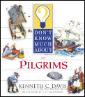 Dont Know Much About The Pilgrims