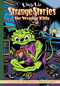 Little Lit Strange Stories For Kids