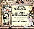Hector Protector & as I Went Over the Water Two Nursery Rhymes