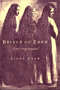 Brides Of Eden A True Story Imagined