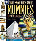 Dont Know Much About Mummies
