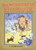 Oz 01 Wonderful Wizard of Oz 100th Anniversary Edition