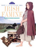 How I Survived the Irish Famine