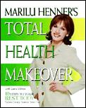 Marilu Henner's Total Health Makeover: 10 Steps to Your B.E.S.T. Body Cover