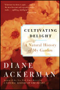 Cultivating Delight: A Natural History of My Garden Cover