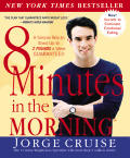 8 Minutes in the Morning: A Simple Way to Shed Up to 2 Pounds a Week Guaranteed Cover