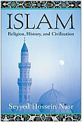 Islam: Religion, History, and Civilization