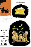 The Cheese Monkeys: A Novel in Two Semesters Cover