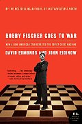 Bobby Fischer Goes to War: How a Lone American Star Defeated the Soviet Chess Machine Cover