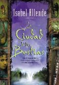 La Ciudad De Las Bestias (02 Edition)