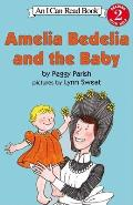 Amelia Bedelia and the Baby (Amelia Bedelia)