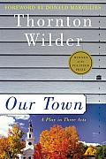 Our Town: A Play in Three Acts Cover