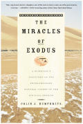 Miracles Of Exodus A Scientists Discover