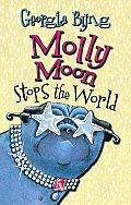 Molly Moon 02 Molly Moon Stops The World