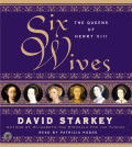 Six Wives The Queens Of Henry VIII