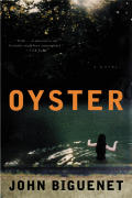 Oyster Desire Memory & Murder On The Bayou