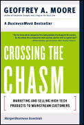 Crossing the Chasm: Marketing and Selling Disruptive Products to Mainstream Customers  Cover