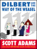 Dilbert & The Way Of The Weasel