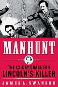 Manhunt: The 12-Day Chase for Lincoln's Killer Cover