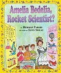 Amelia Bedelia Rocket Scientist