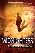 Touching Darkness (Midnighters #02) Cover