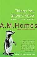 Things You Should Know A Collection of Stories