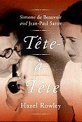 Tete A Tete Simone de Beauvoir & Jean Paul Sartre