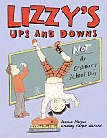 Lizzys Ups & Downs Not An Ordinary Schoo