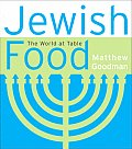 Jewish Food The World At Table