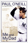 Me and My Dad: A Baseball Memoir Cover
