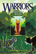 Warriors Series: Into the Wild (Warriors #01)