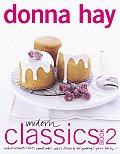 Modern Classics Book 2 Cookies Biscuits & Slices Small Cakes Cakes Desserts Hot Puddings Pies & Tarts