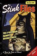 Stink Files 01 Postman Always Brings Mic