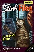 Stink Files 02 To Scratch A Thief