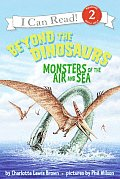 Beyond the Dinosaurs: Monsters of the Air and Sea (I Can Read Books: Level 2) Cover