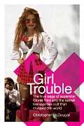 Girl Trouble The Gloria Trevi Scandal