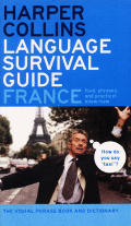 HarperCollins Language Survival Guide France The Visual Phrasebook & Dictionary