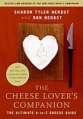 Cheese Lovers Companion The Ultimate A To Z Cheese Guide with More Than 1000 Listings for Cheeses & Cheese Related Terms
