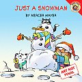 Just a Snowman with Sticker (New Adventures of Mercer Mayer's Little Critter) Cover