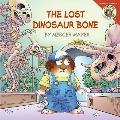 Little Critter The Lost Dinosaur Bone