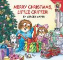 Little Critter: Merry Christmas, Little Critter! (Mercer Mayer's Little Critter)