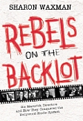 Rebels On The Backlot Six Maverick Direc