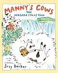 Mannys Cows The Niagara Falls Tale