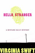 Hello Stranger Mustang Sally Mystery