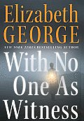 With No One as Witness (Thomas Lynley and Barbara Havers Novels)
