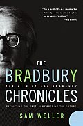 The Bradbury Chronicles: The Life of Ray Bradbury (P.S.)
