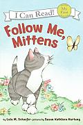 Follow Me, Mittens (My First I Can Read Books)