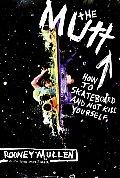 Mutt How to Skateboard & Not Kill...