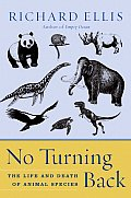 No Turning Back: The Life and Death of Animal Species Cover