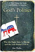 God's Politics: Why the Right Gets It Wrong and the Left Doesn't Get It Cover